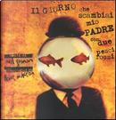 Il giorno che scambiai mio padre con due pesci rossi by Neil Gaiman