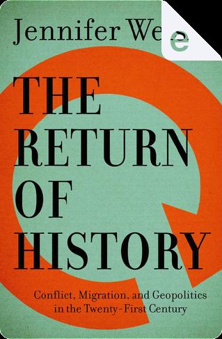 The Return of History by Jennifer Welsh