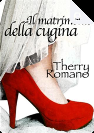 Il matrimonio di mia cugina by Therry Romano