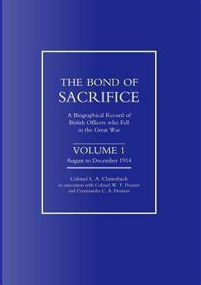 Bond of Sacrifice by A. Clutterbuck