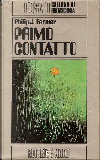 Primo contatto by Philip José Farmer