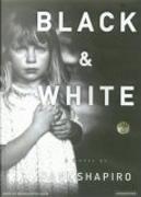 Black & White by Dani Shapiro