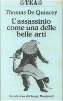 L'assassinio come una delle belle arti by Thomas De Quincey