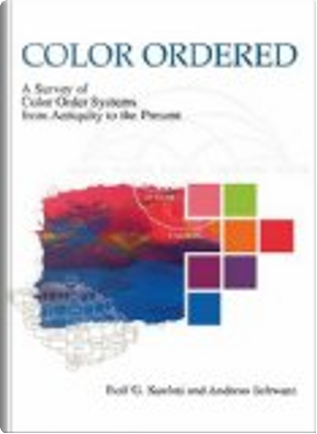 Color Ordered by Andreas Schwarz, Rolf G. Kuehni