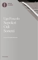 Sepolcri - Odi - Sonetti by Ugo Foscolo