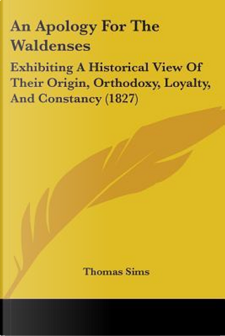 An Apology for the Waldenses by Thomas Sims