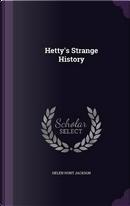 Hetty's Strange History by Helen Hunt Jackson