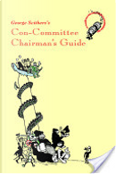 George Scithers's Con-Committee Chairman's Guide by George H. Scithers