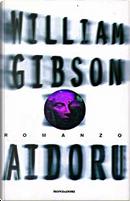 Aidoru by William Gibson