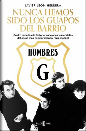 Hombres G. by Javier León Herrera