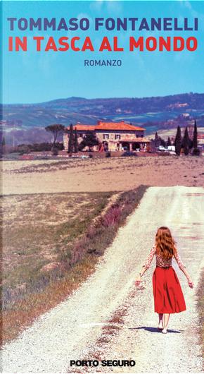 In tasca al mondo by Tommaso Montenegri Fontanelli