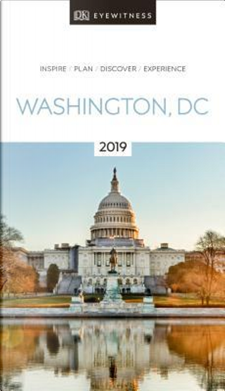 DK Eyewitness Washington, D.C. by DK Travel