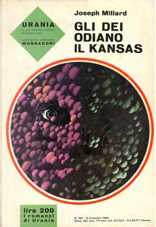 Gli dei odiano il Kansas by Joseph Millard