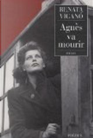 Agnès va mourir by Renata Viganò