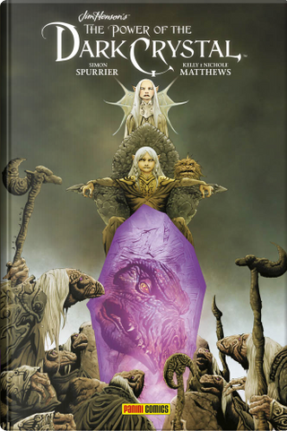 The power of the Dark Crystal vol. 1 by Simon Spurrier