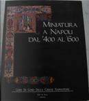 Miniatura a Napoli dal '400 al '600