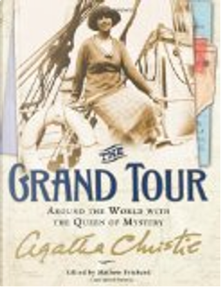 The Grand Tour by Agatha Christie
