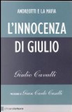 L'innocenza di Giulio by Giulio Cavalli