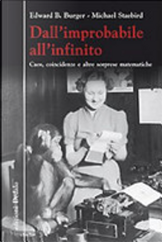 Dall'improbabile all'infinito by Edward B. Burger, Michael Starbird