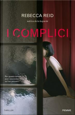 I complici by Reid Rebecca