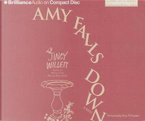 Amy Falls Down by Jincy Willett