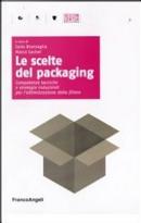 Le scelte del packaging
