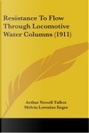Resistance To Flow Through Locomotive Water Columns by Arthur Newell Talbot