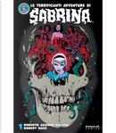 Le terrificanti avventure di Sabrina vol. 1 by Roberto Aguirre-Sacasa