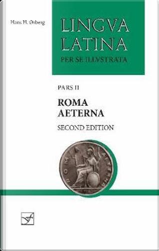 Roma Aeterna by Hans H. Ørberg