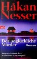Der unglückliche Mörder. by Hakan Nesser