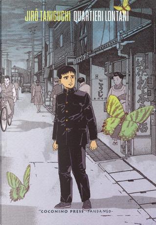 Quartieri lontani by Jiro Taniguchi