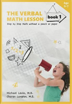 The Verbal Math Lesson by Michael, M.D. Levin