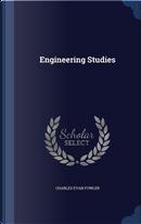 Engineering Studies by Charles Evan Fowler