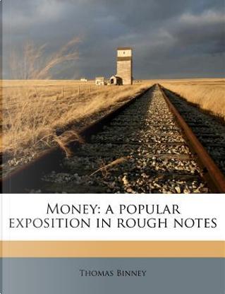 Money by Thomas Binney