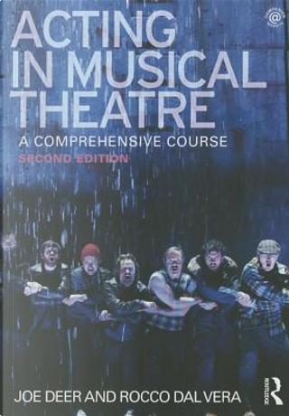 Acting in Musical Theatre by Joe Deer