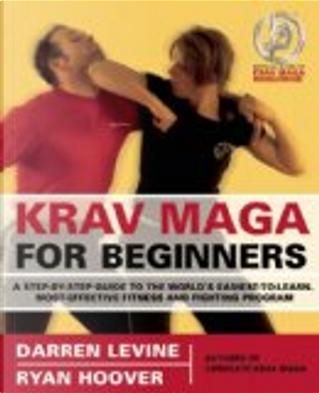Krav Maga for Beginners by Darren Levine, Ryan Hoover