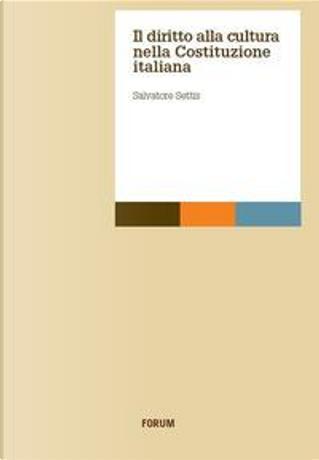 Il diritto alla cultura nella Costituzione italiana by Salvatore Settis