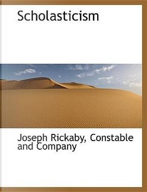 Scholasticism by Joseph Rickaby