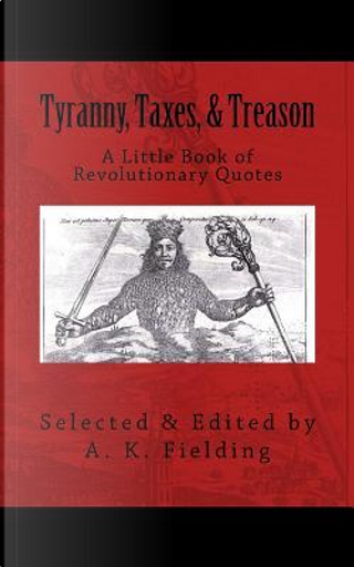 A Little Book of Revolutionary Quotes by A. K. Fielding