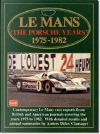 Lemans-porsche Year 75-82 by R. M. Clarke