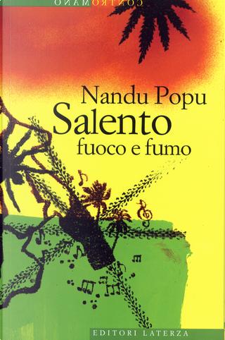 Salento fuoco e fumo by Nandu Popu