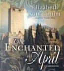 Enchanted April by Elizabeth Berg, Elizabeth von Arnim