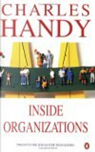 Inside Organizations by Charles B. Handy