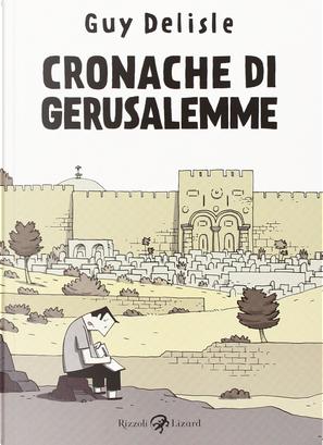 Cronache di Gerusalemme by Guy Delisle