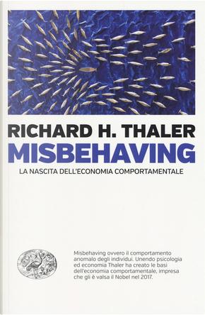 Misbehaving by Richard H. Thaler