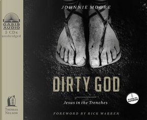 Dirty God by Johnnie Moore