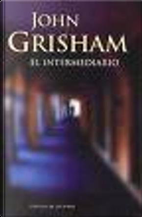 El intermediario by John Grisham