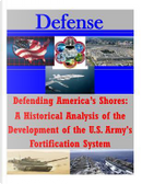 Defending America's Shores by United States Army Command and General Staff College