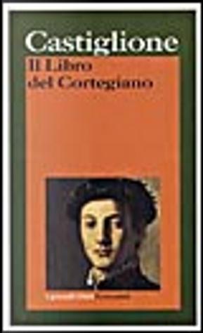Il Libro del Cortegiano by Baldassarre Castiglione
