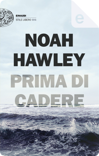 Prima di cadere by Noah Hawley